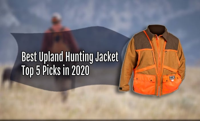 Best Upland Hunting Jacket Reviews